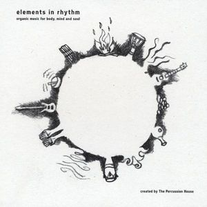 Elements in Rhythm: Organic Music for Body Mind &