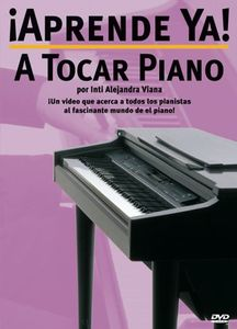 Aprende Ya: A Tocar Piano Dvd Edition [Spanish] [Instructional]