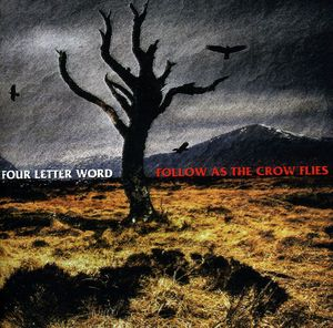 Follow As the Crow Flies [Import]