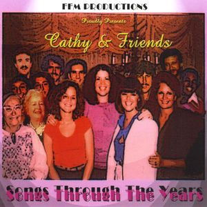 Cathy & Friends Songs Through Years /  Various