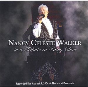 Nancy Celeste Walker in a Tribute to Patsy Cline