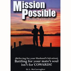 Mission Possible-Spiritual Covering