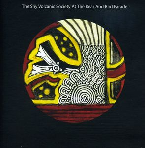 The Shy Volcanic Society At The Bear and Bird Parade