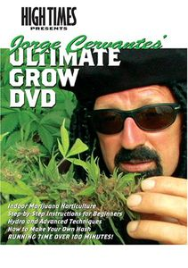 Jorge Cervantes: Ultimate Grow