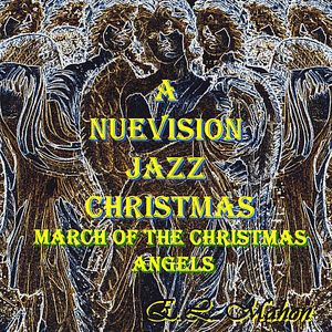 Nuevision Jazz Christmas 1: March of Christmas Ang