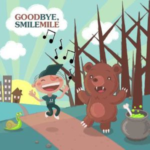 Goodbye Smile Mile