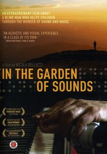 In The Garden Of Sounds [Documentary]