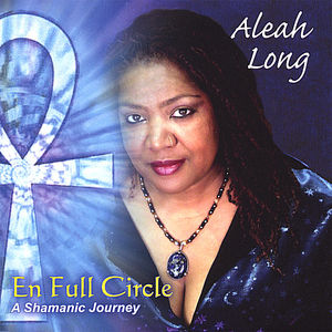 En Full Circle-A Shamanic Journey