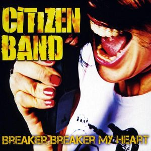 Breaker Breaker My Heart