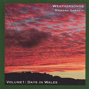 Weathersongs: Days in Wales 1