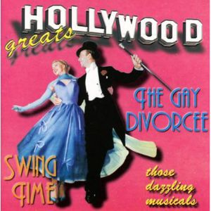 Swing Time/ Gay Divorce (Original Soundtrack) [Import]
