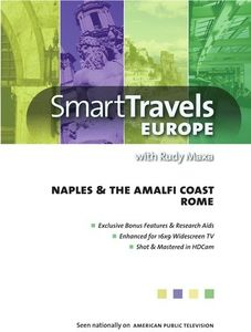 Smart Travels Europe With Rudy Maxa: Rome/ Naples And Amalfi Coast