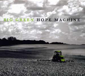 Hope Machine : Big Green Hope Machine