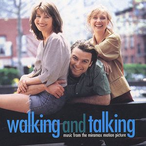 Walking & Talking (Original Soundtrack)