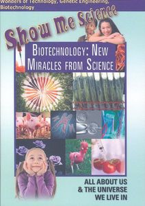 Biotechnology: New Miracles from Science