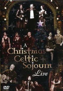 Christmas Celtic Sojourn Live /  Various