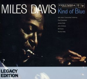 Kind of Blue: 50th Anniversary Legacy Edition