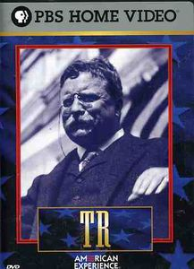 TR: The Story Of Theodore Roosevelt [Documentary] [Full Screen]