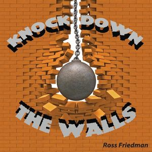 Knock Down the Walls