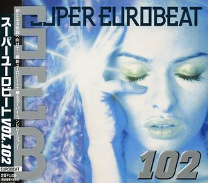 Super Eurobeat, Vol. 102 [Import]