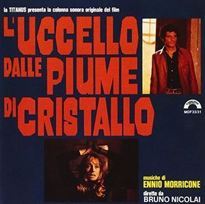 L'Uccello Dalle Piume Di Cristallo (Original Soundtrack) [Import]