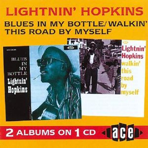 Blues in My Bottle/ Walkin' This Road By Myself [Import]