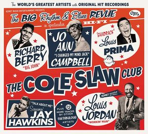 Cole Slaw Club: The Big Rhythm & Blues Revue
