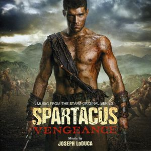 Spartacus Vengeance (Original Soundtrack)
