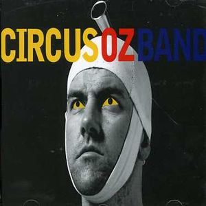 Circus Oz Band (Original Soundtrack) [Import]