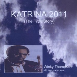Katrina 2011 (The True Story)