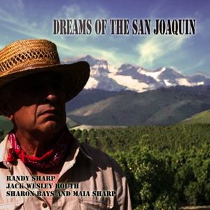 Dreams of the San Joaquin