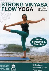 Strong Vinyasa Flow Yoga for Strength & Stamina