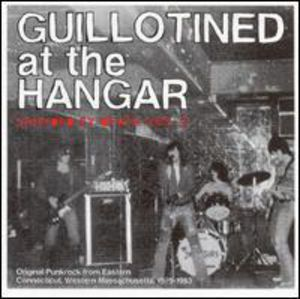 Guillotined at the Hangar /  Various