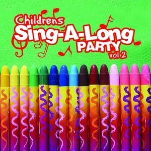 Childrens Sing-A-Long Party Vol. 2