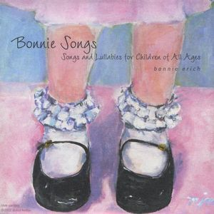 Bonnie Songs Songs & Lullabies for Children of All