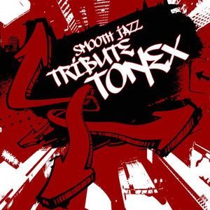 Tonex Smooth Jazz Tribute /  Various