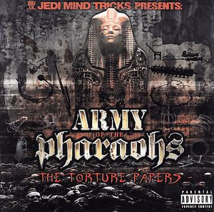 Army of the Pharaohs: The Torture Papers [Explicit Content]