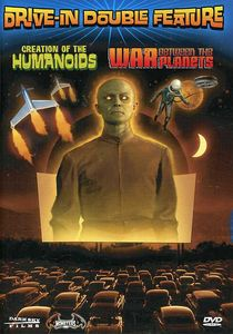 Creation of the Humanoids /  War Between the Planets