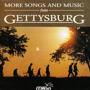 More Music from Gettysburg (Original Soundtrack)