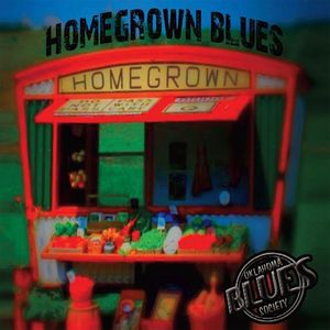 Oklahoma Blues Society: Homegrown Blues /  Various