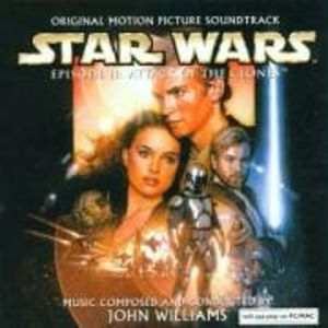 Star Wars Episode 2: Attack of the Clones (Original Soundtrack) [Import]
