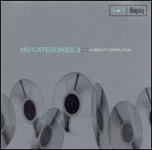 No Categories 3: Ubiquity Compilation /  Various