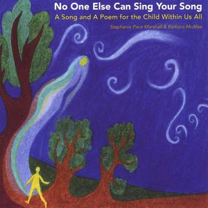 No One Else Can Sing Your Song