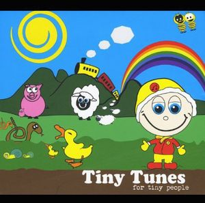 Tiny Tunes for Tiny People