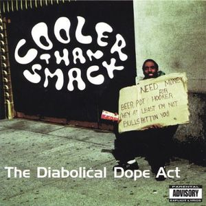 Diabolical Dope Act