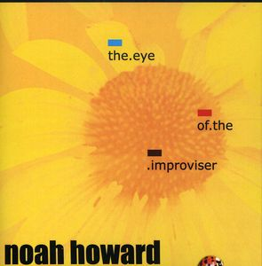 Eye of the Improviser
