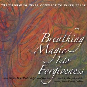 Breathing Magic Into Forgiveness