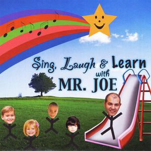 Sing*Laugh & Learn with Mr. Joe