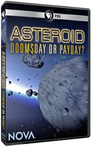NOVA: Asteroid: Doomsday or Payday?