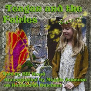 Teagan & the Fairies